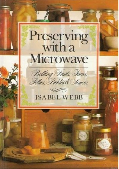 Preserving with a Microwave